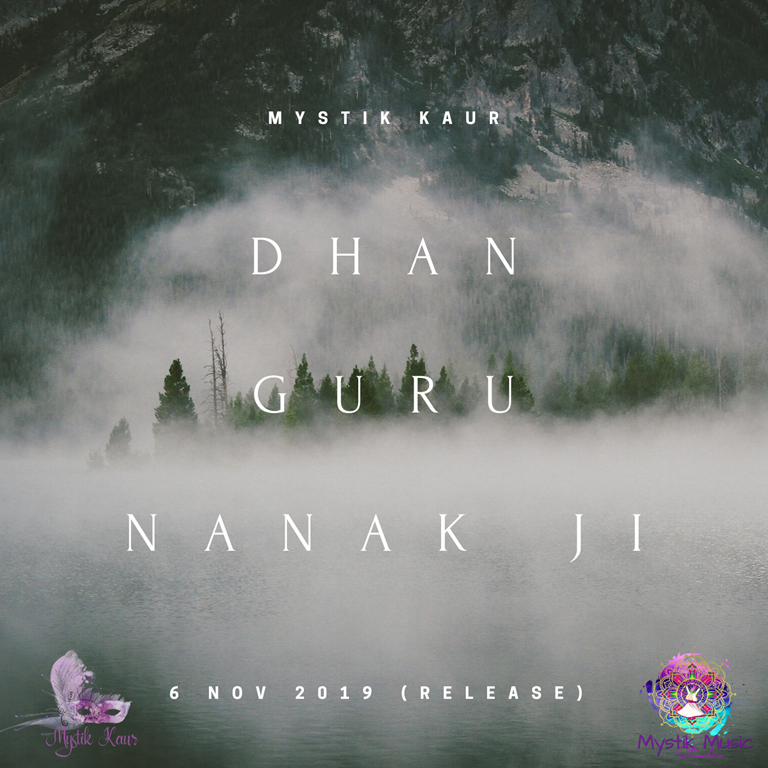 'Mystik Kaur' releases new single 'Dhan Guru Nanak' in commemoration of the 550th Anniversary of 'Guru Nanak Ji'