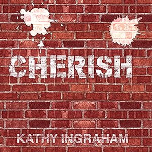 Fresh off TV commercials for McDonald's, Chrysler, ABC Network, Coke and Pepsi, 'Kathy Ingraham' is back with her big voice and the wonderful fusion of 'Cherish'
