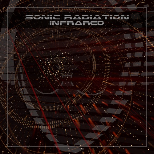 Sonic Radiation a.k.a 'Todd Last' drop 'Infrared'