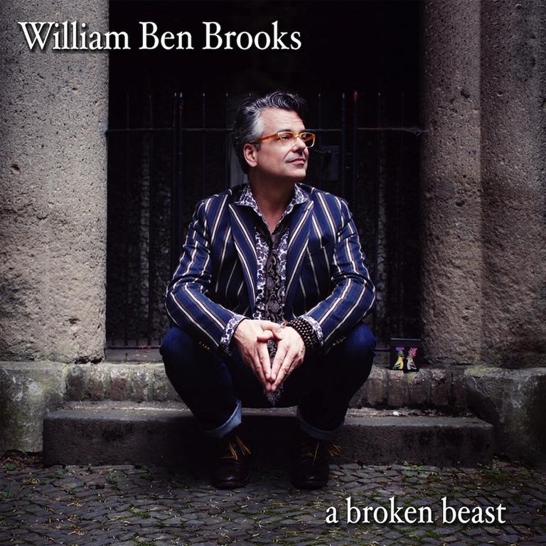 'William Ben Brooks' Releases His New Album 'A broken beast'