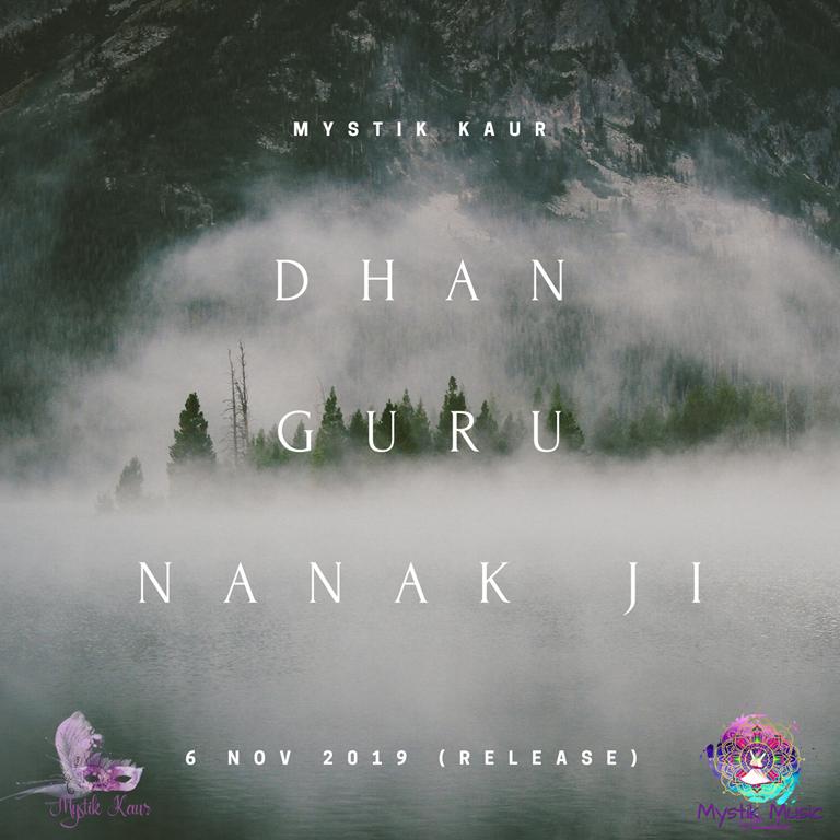 'Mystik Kaur' releases new single 'Dhan Guru Nanak' in commemoration of the 550th Anniversary of 'Guru Nanak Ji'