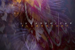 'Luca Draccar' drops a niche deep house sound on new EP 'Flamboyant'