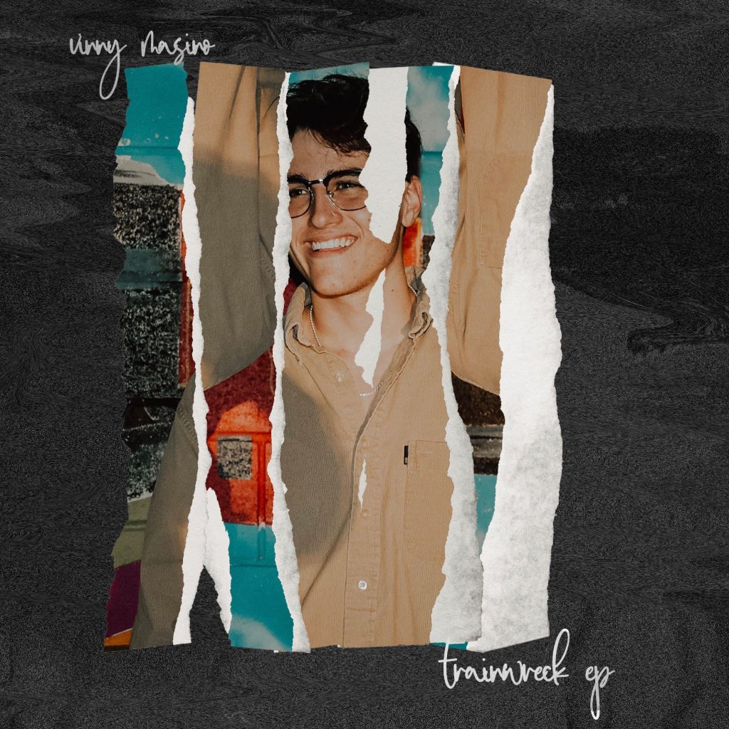 The new EP 'Trainwreck' by Vinny Masino talks about how he dealt with 2020