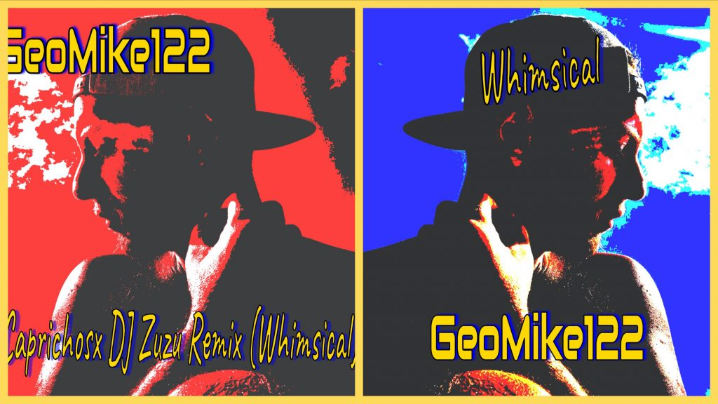 GeoMike122 is a new artist and has just released his new songs 'Whimsical' and 'Caprichosx' (Spanish remix of Whimsical), with more to come in April.