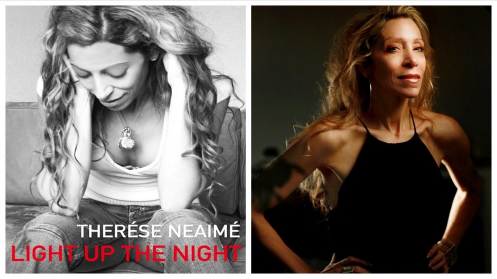 The new single 'Light Up The Night' by Therése Neaimé is a world-class track which captures this artist's dynamic vocal range and powerful tone