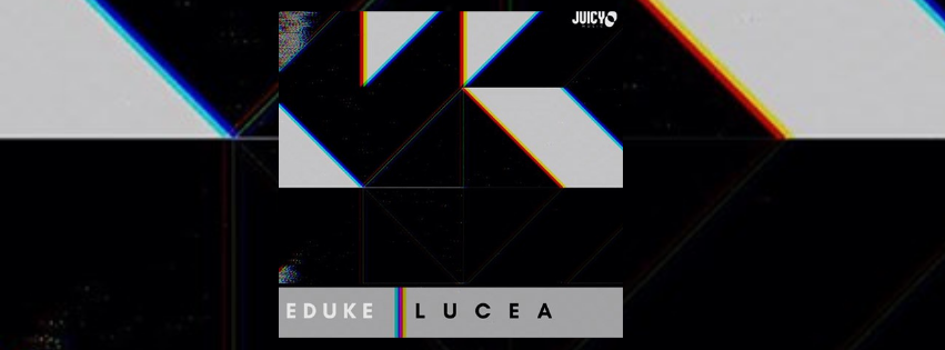 DJ and Producer Eduke has already made a name for himself as one of the top 30 Tech House artist in 2020 and 2021, and has released his latest single 'Lucea'