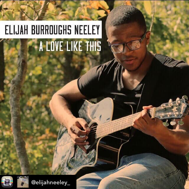 Musician Elijah Burroughs-Neeley channels his emotino through his music and has released a new single called 'A Love Like This'