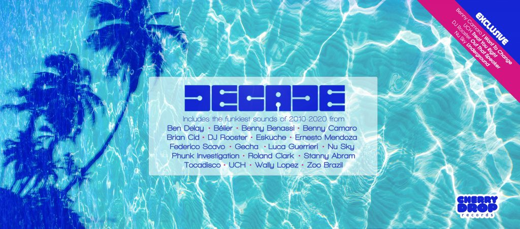 Cherry Drop Records will be releasing a new compilation album entitled 'Decade' which is a 30 track house music compilation