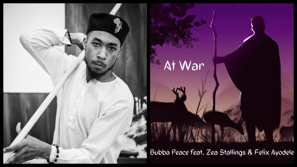 'At War', the new single by Bubba Peace explores how we all have mountains we need to climb in order to bring peace into our lives