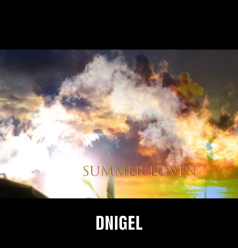 With a niche summer sound, Dnigel ft Steve Drakes bring us some Summer Lovin.