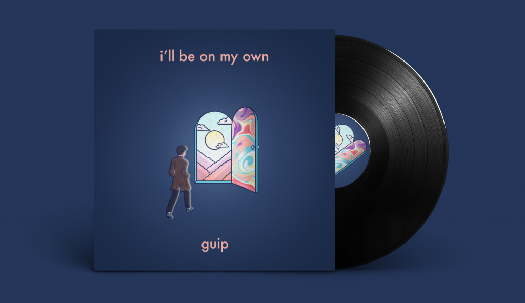 guip has released a debut single called 'i'll be on my own'