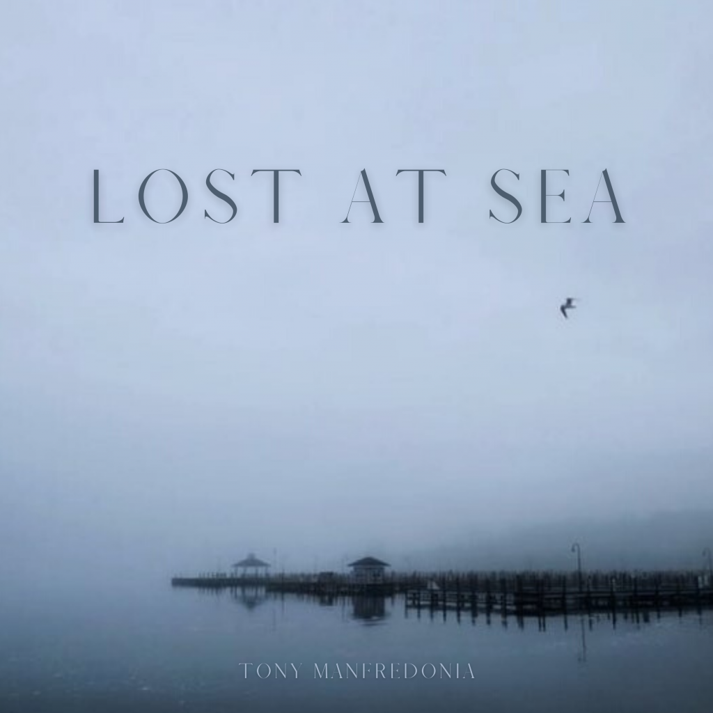 Tony Manfredonia is a Michigan-based composer and orchestrator who releases new E.P  'Lost at Sea'